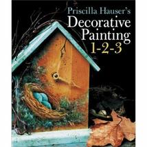 Patricia Hauser's Decorative Painting 1-2-3, Hardback Book