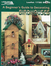 A Beginners Guide to Decorating Birdhouses Decorative Painting Book Tole - $8.99