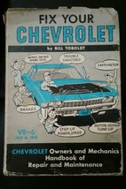 Vintage1954 to 1968  Fix Your Chevrolet Hardcover Book V8 V6 with dust cover - $9.99