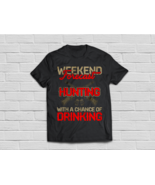 Hunting Shirt Weekend Forecast With A Change Of Drinking - €16,72 EUR