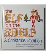Elf on the Shelf A Christmas Tradition Book - $18.69