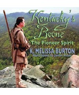 Kentucky's Boone and The Pioneer Spirit [Perfect Paperback] K. Melissa B... - $7.38
