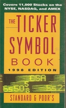 The Ticker Symbol Book (1998th 1998 edition) by Standard & Poor's - $4.99