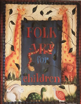 Folk Art For Children By Susie Saunders Walls Furniture Tole Painting Bo... - $14.98