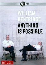 WILLIAM KENTRIDGE: ANYTHING IS POSSIBLE NEW DVD - $68.10