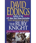 The Ruby Knight (Book Two of the Elenium) [Mass Market Paperback] David ... - $9.03