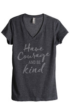 Thread Tank Courage Be Kind Women's Relaxed V-Neck T-Shirt Tee Charcoal - $24.99+
