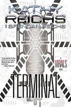 Terminal: A Virals Novel [Hardcover] Reichs, Kathy and Reichs, Brendan image 2