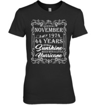 44th Birthday Gifts November 1974 Of Being Sunshine Shirt - $19.99+