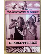 The Sweet Grime of Summer (Paperback)  - $24.42