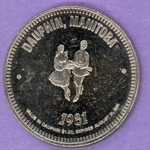 1981 Dauphin Manitoba Municipal Trade Token or Dollar Dancers Festival Logo - $3.00