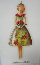 "HALLMARK Keepsake ""Christmas Belle"" Tree Ornament NEW FREE SHIPPING - $19.95"