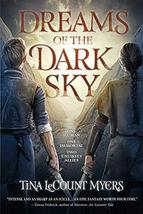 Dreams of the Dark Sky: The Legacy of the Heavens, Book Two (2) [Paperba... - $7.99