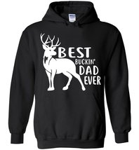 Best Buckin Dad Ever Blend Hoodie - $35.99+
