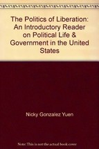 The politics of liberation: An introductory reader on political life & governmen image 1