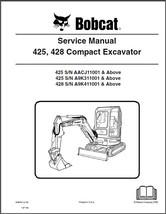 Bobcat 425 428 Compact Excavator Service Repair Manual on a CD - $12.00