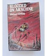 Blooded on Arachne Arkham House HC/DJ First Edition Bishop - $19.99