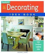 All New Decorating Idea Book (Taunton Idea Book) Paper, Heather J. - $7.49