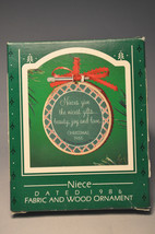 Hallmark - Niece - Fabric and Wood - Classic Keepsake Ornament - $7.65