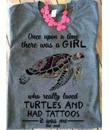 Once Upon A Time There Was A Girl Who Really Loved Turtles Grey Ladies T... - $19.75+
