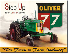 Oliver 77 Step Up Finest Machinery Farming Tractor Farm Equipment Metal Sign - $20.95