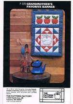 Grandmother's Favorite Banner Quilted Wall Hanging Pattern - $7.99