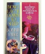 Now I Lay Me Down to Sleep [Sep 01, 1992] Faber, Bonnie - $11.80