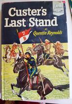 CUSTERS LAST STAND western vintage book Hardcover cowboys Quentin Reynol... - $7.99