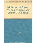 Motor Auto Repair Manual Vintage Car Edition 1962-1968 [Dec 01, 1988] Ri... - $37.62