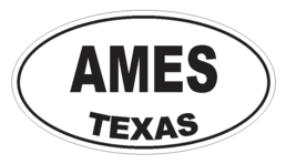 Ames Texas Oval Bumper Sticker or Helmet Sticker D3114 Euro Oval - $1.39+