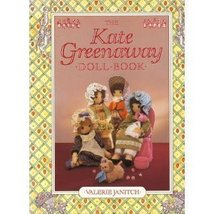 The Kate Greenaway Doll Book Janitch, Valerie - $10.05
