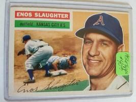1956 Topps #109 Enos Slaughter : Kansas City Athletics - $37.00