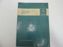 1978 Mercedes Benz Turbo Diesel 300 SD 116.120 Intro Into Service Manuel... - $34.64