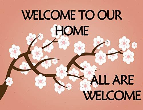 Primary image for Top Shelf Novelties Welcome to Our Home All are Welcome Laminated Flower Sign sp