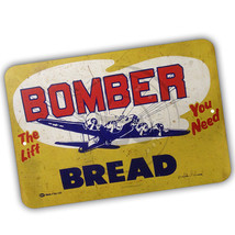 The Lift You Need Airplane Bomber Bread Reproduction 8x12 Aluminum Sign - $15.79