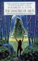 The Dancers of Arun: Chronicles of Tornor 2 Lynn, Elizabeth A.