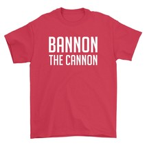 Bannon The Cannon Shirt Conservative Revolt Unisex Red Tee Shirt - $26.95+