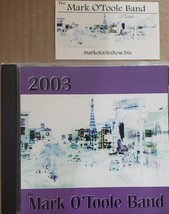 2003 The Mark O'Toole Band Autographed CD - $23.95