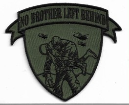 United States Military No Brother Left Behind Patch - $11.87
