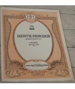 Sextette From Lucia, Donizetti, C. Bohm Op. 114 No. V 1906  OLD SHEET MUSIC - $3.95