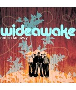 Not So Far Away by Wideawake CD NEW - $15.66
