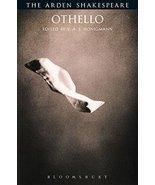 Othello (Arden Shakespeare: Third Series) [Paperback] William Shakespear... - $11.87