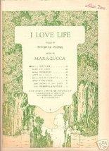 I Love Life [Sheet music] [Jan 01, 1923] Irwin M. Cassel and Mana-Zucca - $9.53
