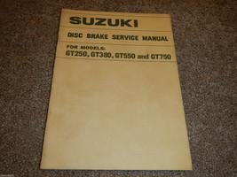 1972-1973 Suzuki GT250 380 550 750 Disc Brake Service Shop Service Repair Manual - $78.50