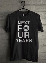 Next four years - Custom Men's T-Shirt (4867) - $19.13+