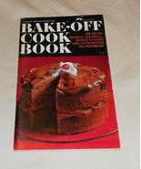 PILLSBURY BAKE-OFF COOKBOOK 100 PRIZE WINNING RECIPES 18TH 1967 - $3.99