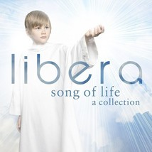 SONGS OF LIFE by Libera - $23.95
