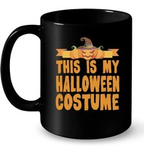 This Is My Halloween Costume Ceramic Mug - $13.99+