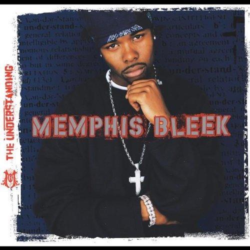 The Understanding Explicit Lyrics Memphis Bleek