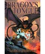 Dragon's Tongue: Book 1 Of The Demon Bound (Bk. 1) Underwood, Laura J - $4.95